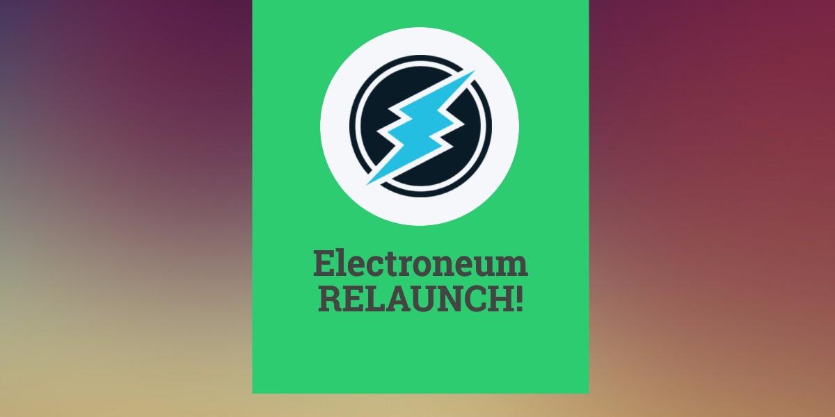 Electroneum relaunch!