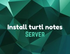 install turtl notes server