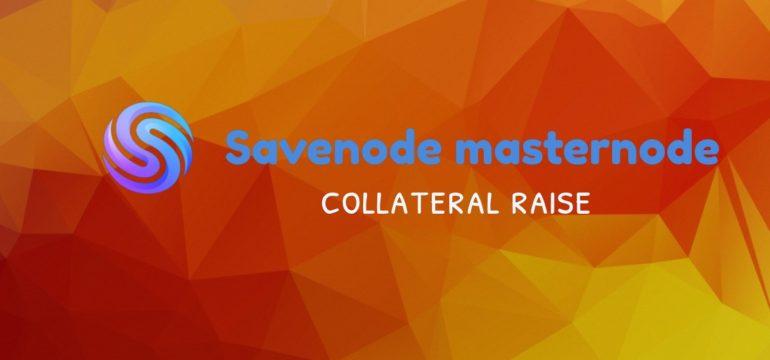 savenode collateral raise