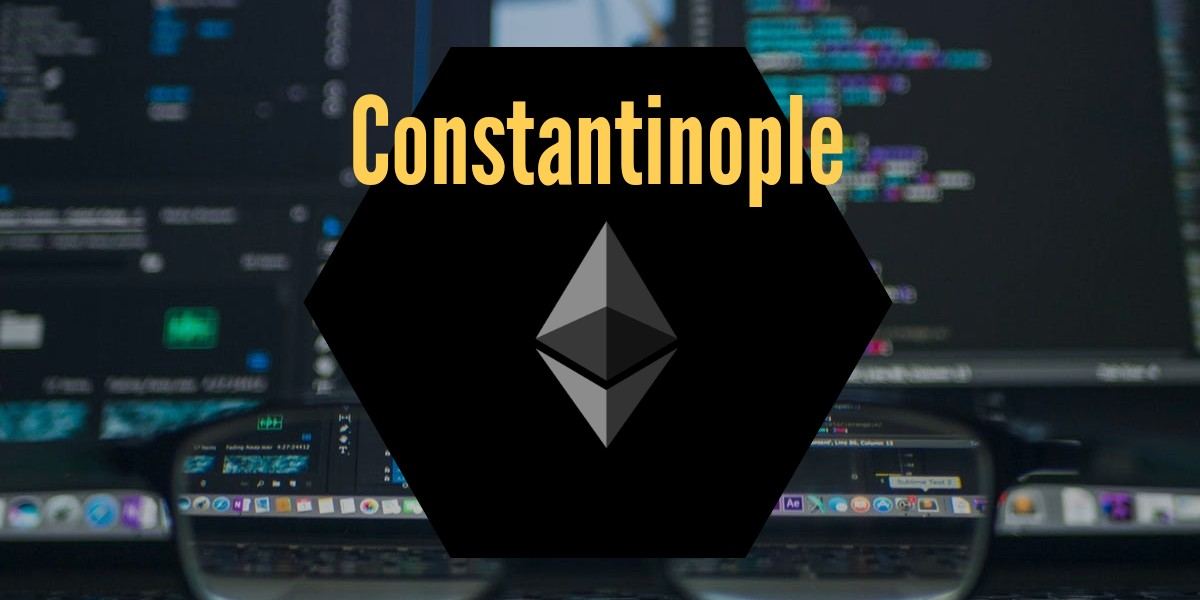 Constantinople ethereum upgrade – delayed