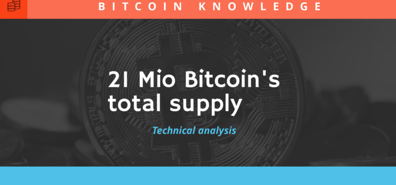 21 millions bitcoin total supply