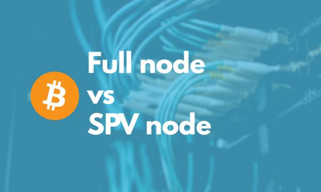 Bitcoin Full nodes vs SPV nodes