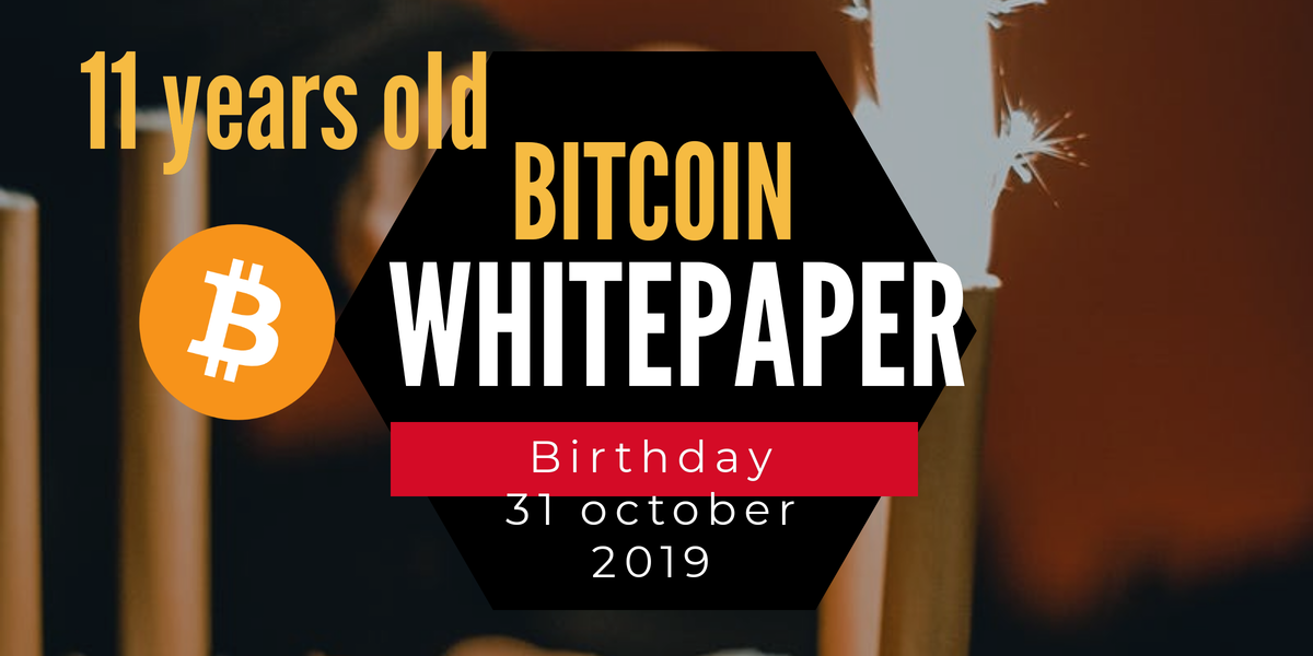 Bitcoin whitepaper 11 years old!