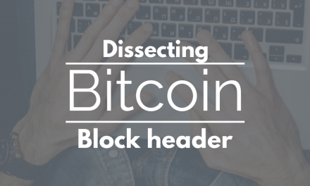 Bitcoin: dissecting block header