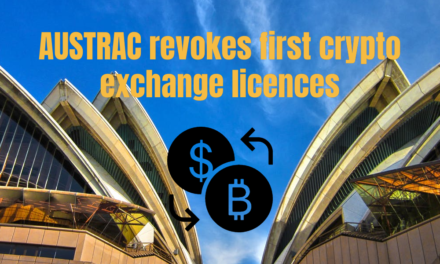 AUSTRAC revokes crypto exchange licences
