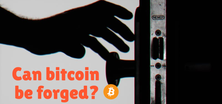 can bitcoin be forged