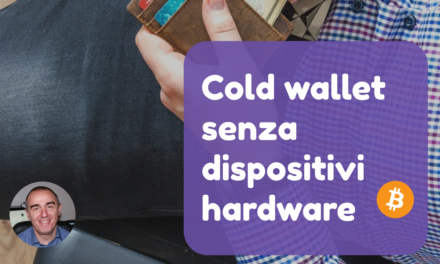 Bitcoin Cold wallet senza dispositivi hardware