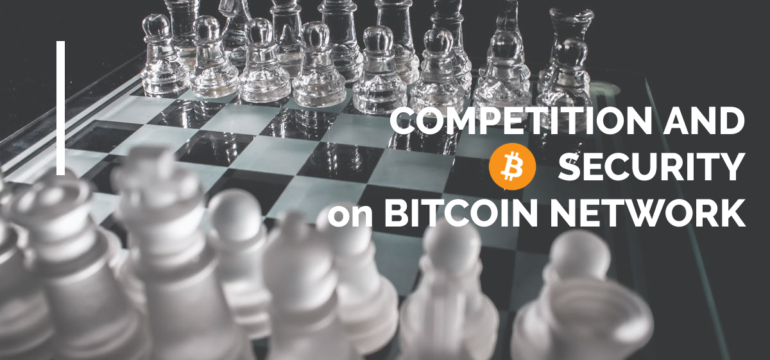 competition security bitcoin network