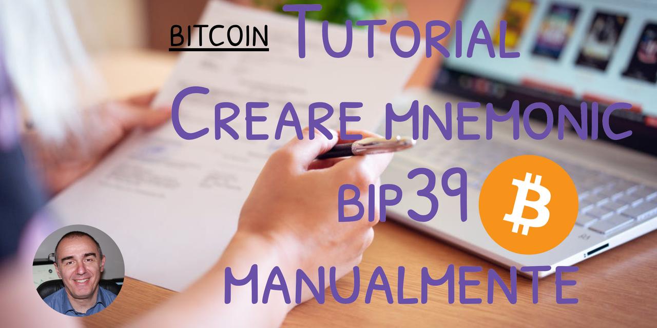 Tutorial: generazione manuale di mnemonic BIP39 bitcoin wallet