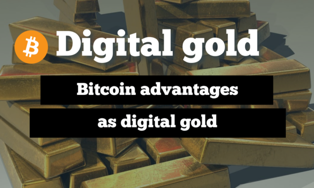 Bitcoin as digital gold advantages