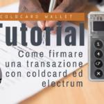 Tutorial: Coldcard + electrum per transazioni bitcoin