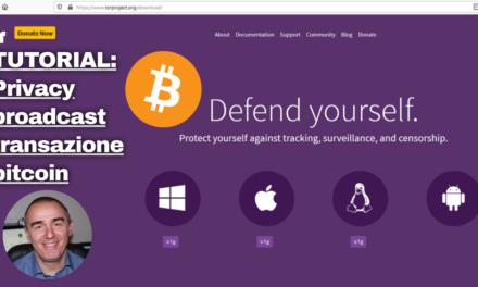 Tutorial: broadcast transazione Bitcoin attraverso TOR