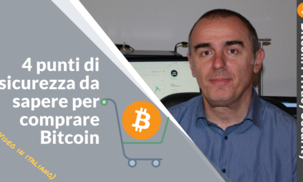Bitcoin: 4 punti fondamentali di sicurezza per acquistare e detenere
