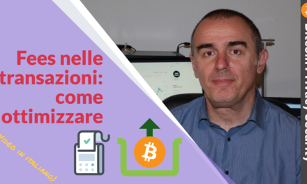 Bitcoin: funzionamento delle fees, calcolo e ottimizzazione