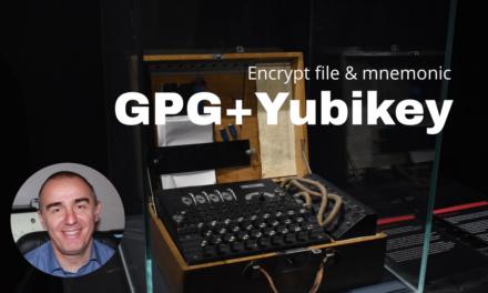 Howto: Crittografia in yubikey per file & mnemonic (cifratura e decifratura file GPG usando yubikey)