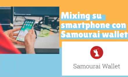 Bitcoin: mixing tramite wallet samourai su smartphone android
