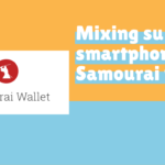 Mixing with samourai wallet on android smartphones