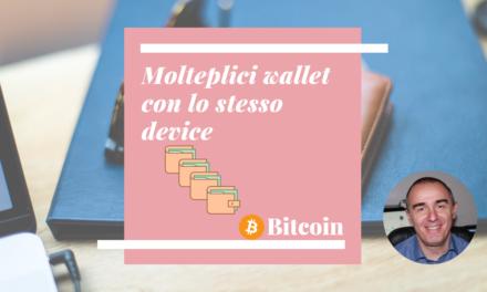 Bitcoin: Come creare molteplici wallet con lo stesso dispositivo hardware