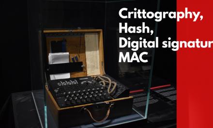 Basic cryptography: hash, digital signature, MAC, symmetric keys