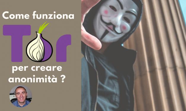 Essere anonimi con onion Routing: il funzionamento di TOR