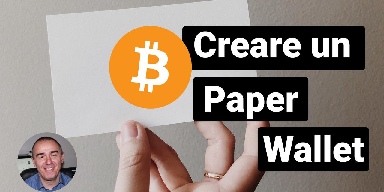 Bitcoin: Generare paper wallet