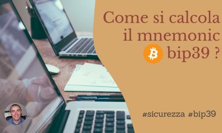 Bitcoin: Calcolare in pratica la mnemonic bip39? ecco come alla shell e senza librerie esterne